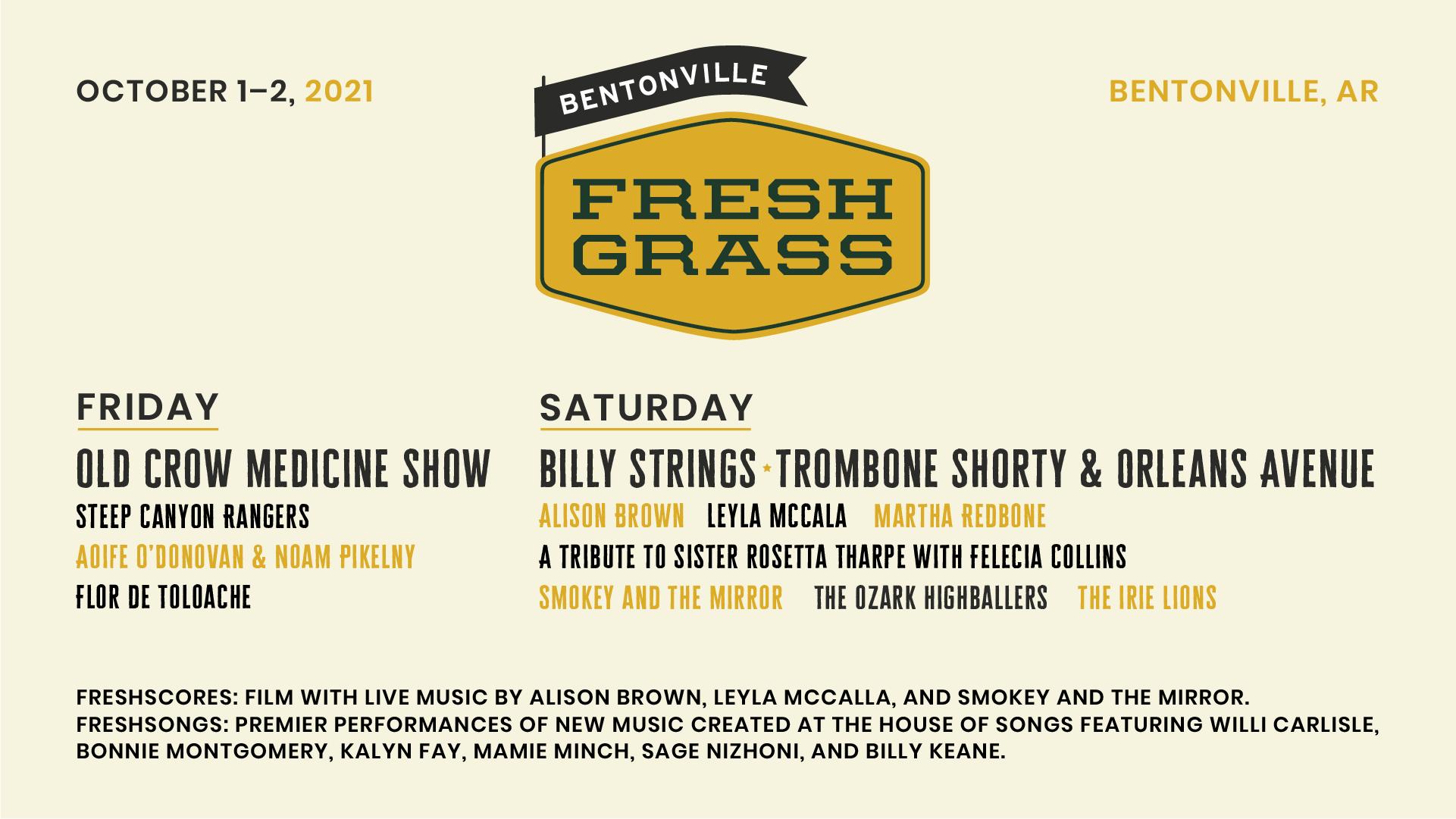 FreshGrass Bentonville 2021 Lineup: Old Crow Medicine Show, Steep Canyon Rangers, Aoife O'Donovan & Noam Pikelny, Flor De Toloache, Billy Strings, Trombone Shorty & Orleans Avenue, Alsi Brown, Leyla McCalla